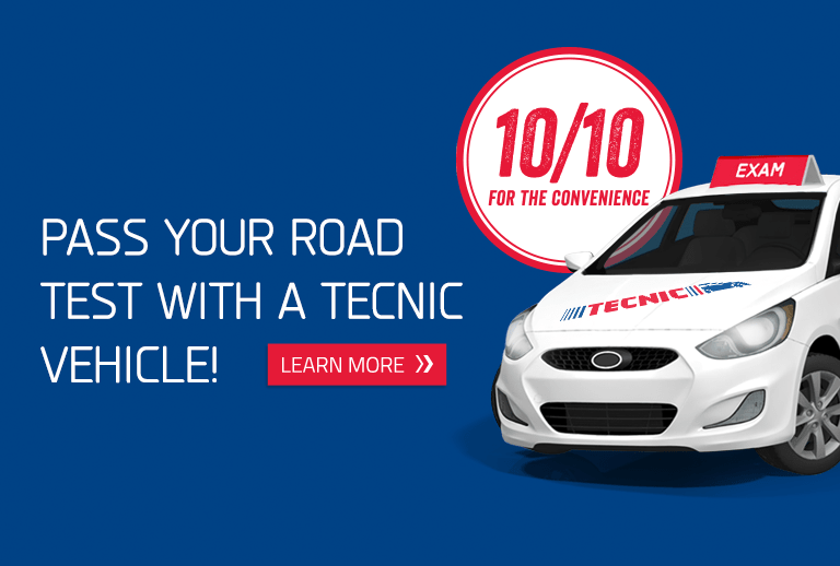 Pass your road test with a tecnic vehicle